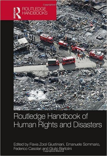 """""""Routledge Handbook on Human Rights and Disasters"""" released!"""